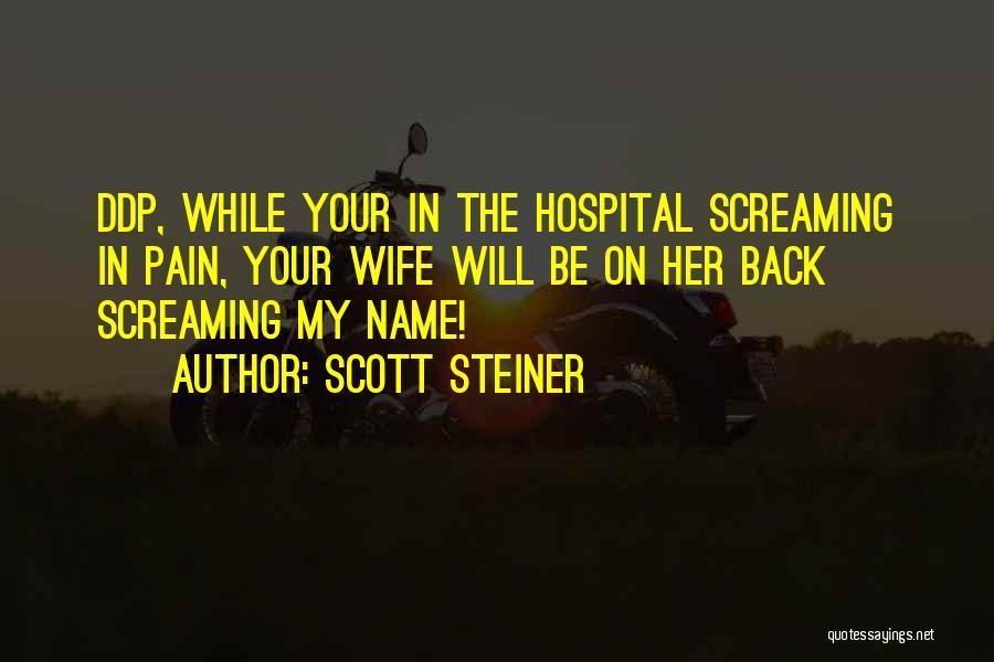 Scott Steiner Quotes 538175