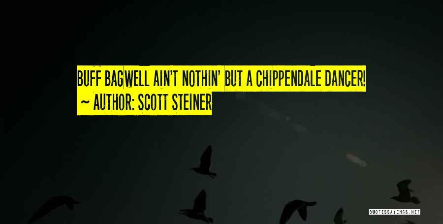 Scott Steiner Quotes 757899