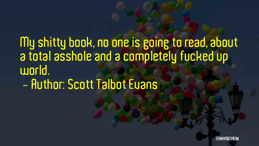 Scott Talbot Evans Quotes 1511934