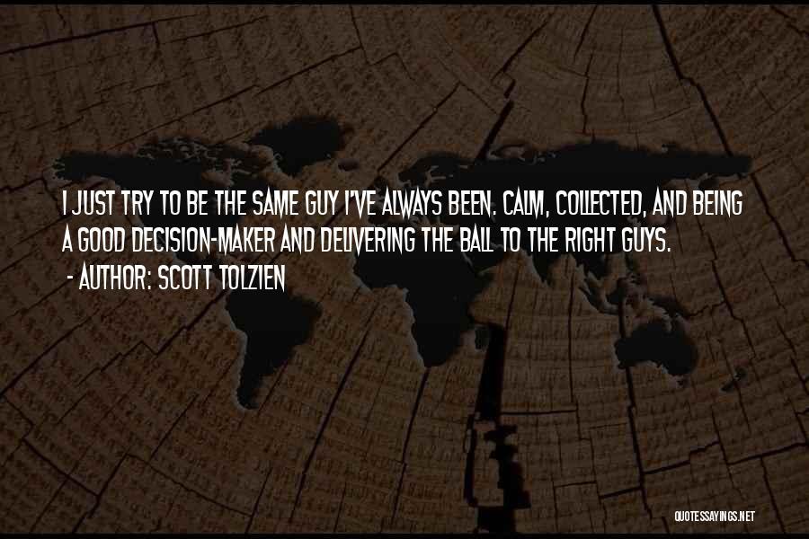 Scott Tolzien Quotes 1175371