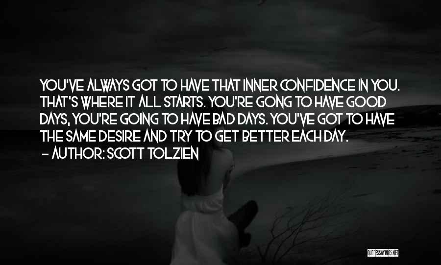 Scott Tolzien Quotes 2045015