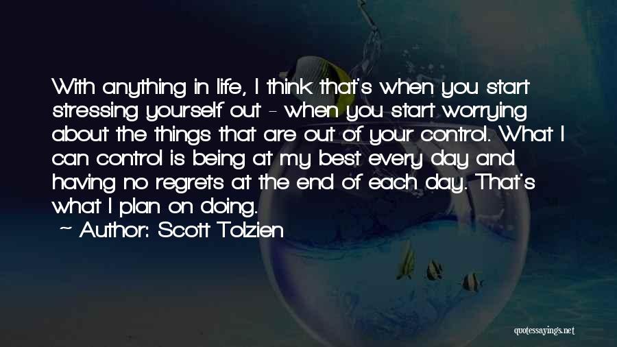 Scott Tolzien Quotes 480873