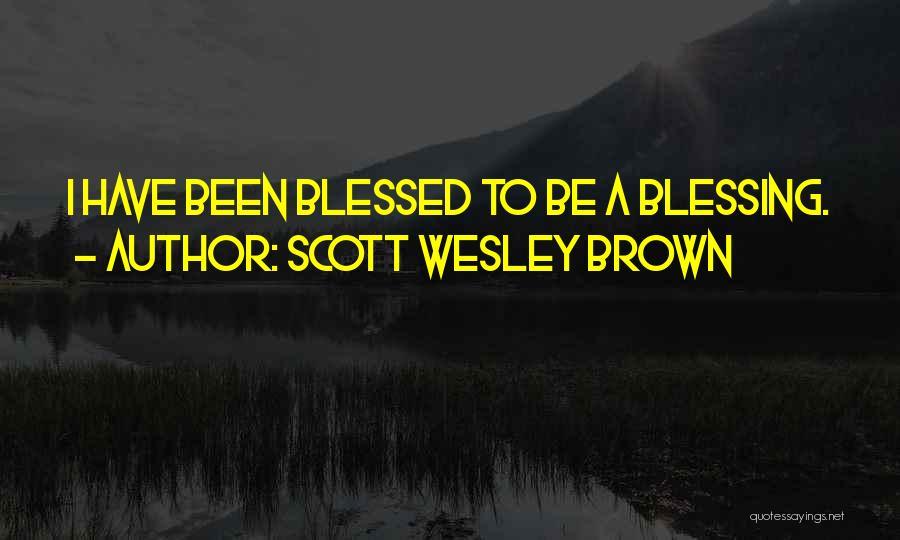 Scott Wesley Brown Quotes 1944386