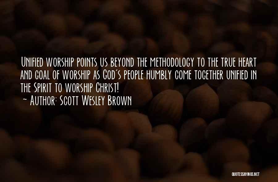 Scott Wesley Brown Quotes 895533