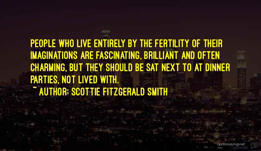 Scottie Fitzgerald Smith Quotes 1140138