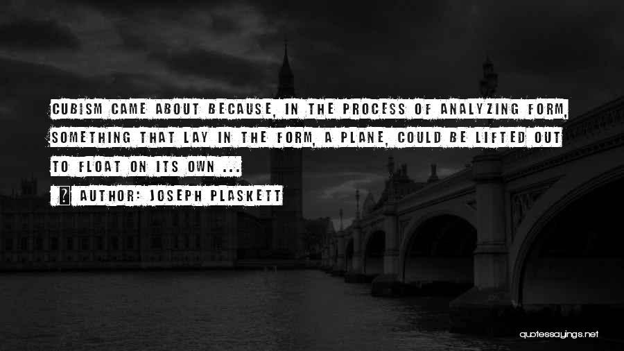 Scotty Cam Quotes By Joseph Plaskett