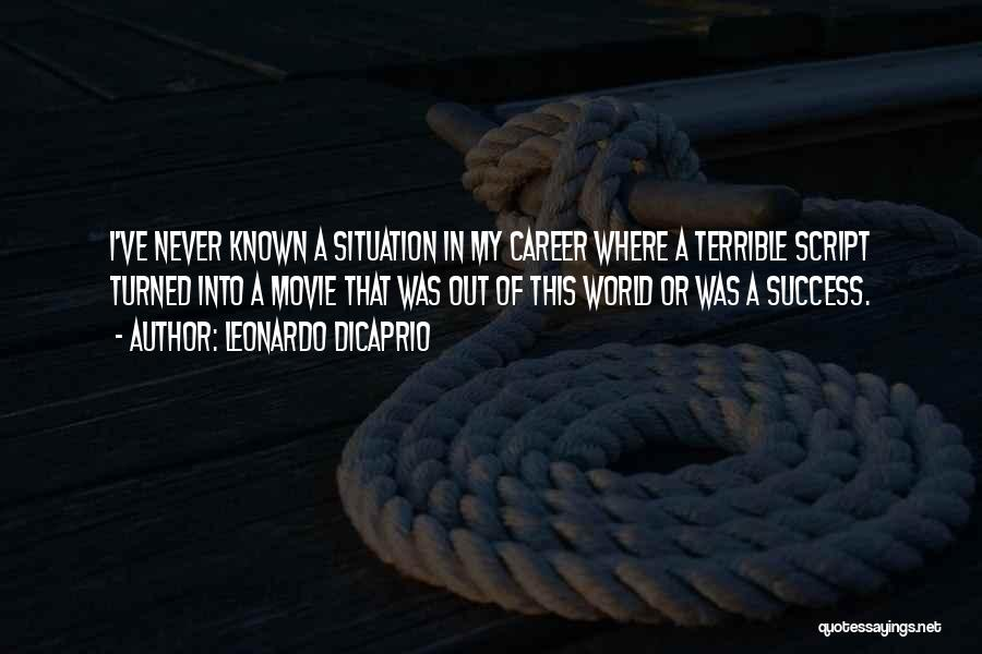 Scotty Cam Quotes By Leonardo DiCaprio