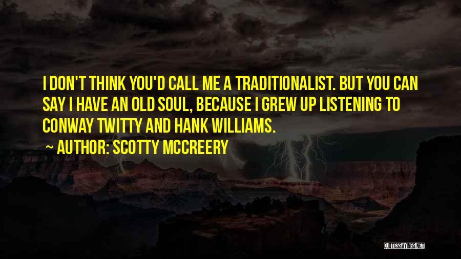 Scotty McCreery Quotes 1766607