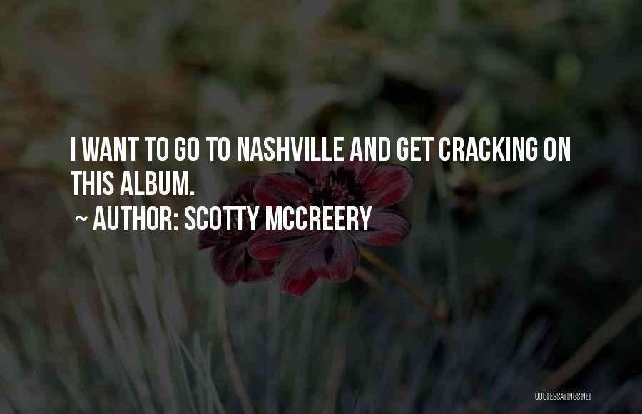 Scotty McCreery Quotes 2056840