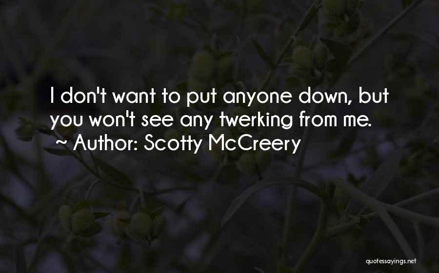 Scotty McCreery Quotes 2207456