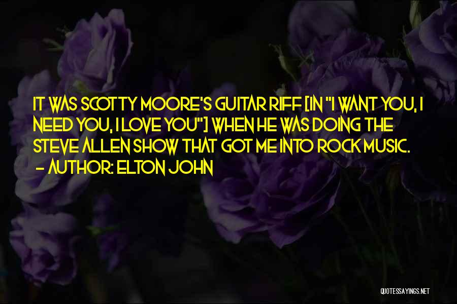 Scotty T Best Quotes By Elton John