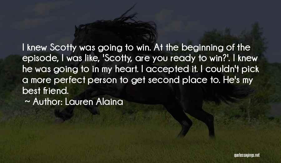 Scotty T Best Quotes By Lauren Alaina