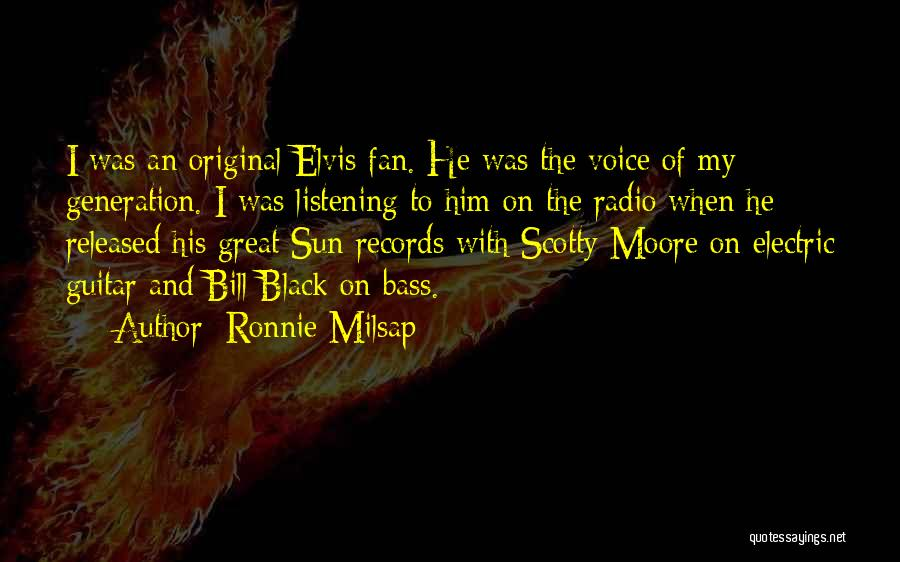 Scotty T Best Quotes By Ronnie Milsap
