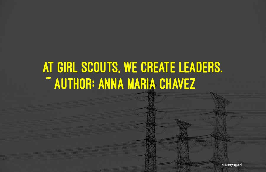 Scouts-many-marshes Quotes By Anna Maria Chavez