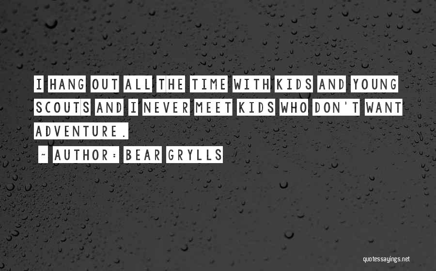 Scouts-many-marshes Quotes By Bear Grylls