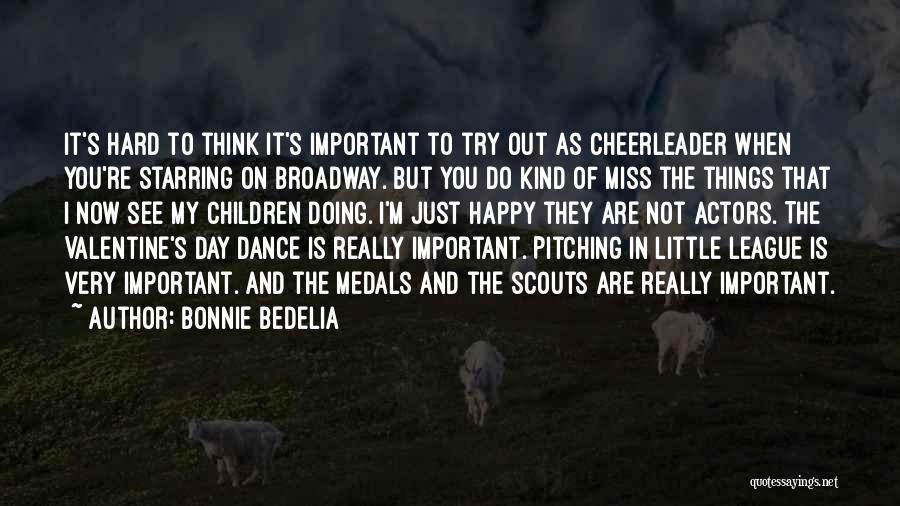 Scouts-many-marshes Quotes By Bonnie Bedelia