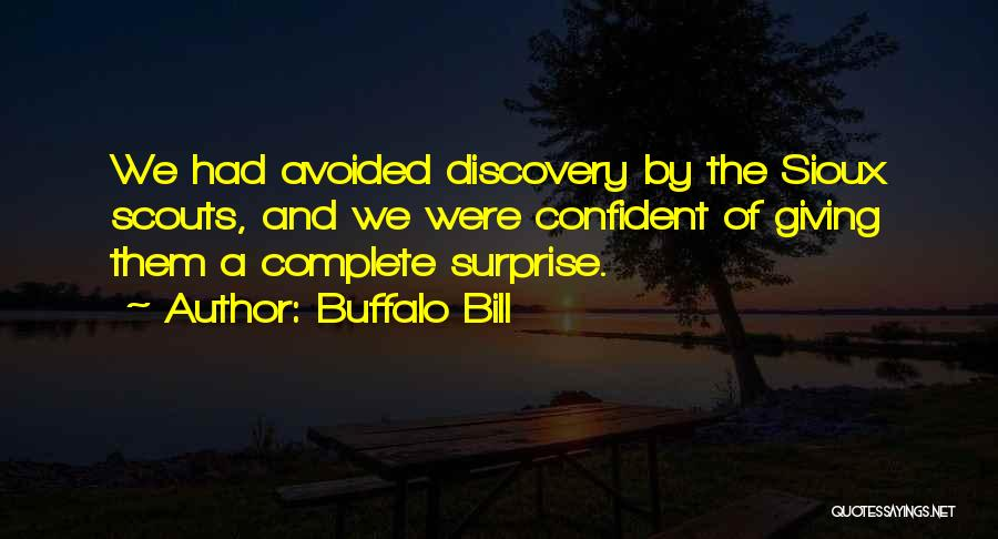 Scouts-many-marshes Quotes By Buffalo Bill