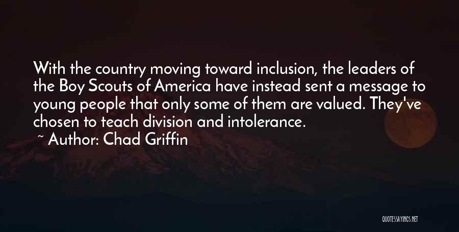 Scouts-many-marshes Quotes By Chad Griffin