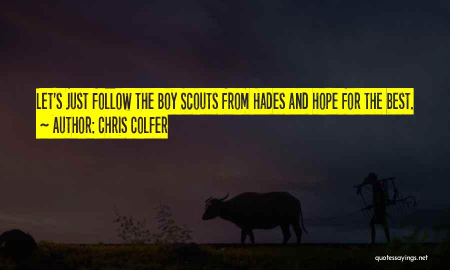 Scouts-many-marshes Quotes By Chris Colfer