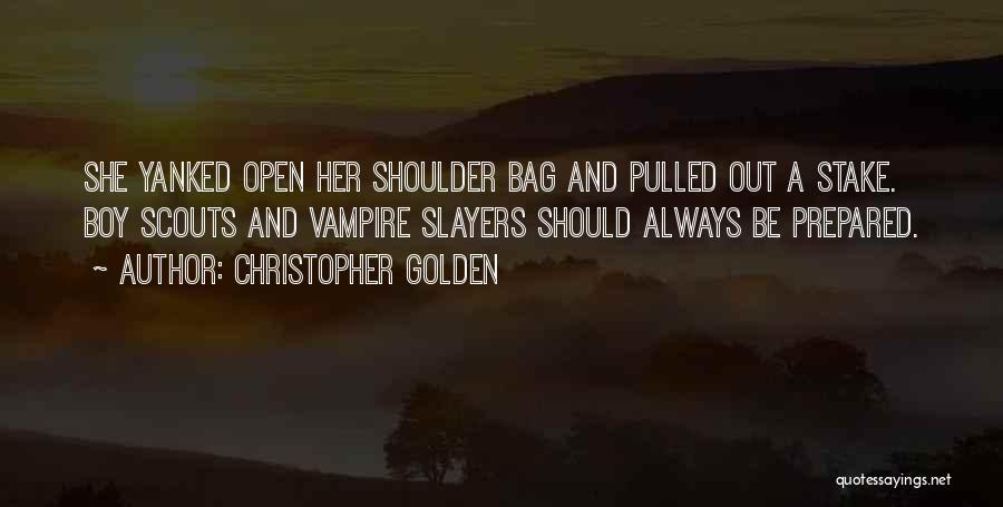 Scouts-many-marshes Quotes By Christopher Golden