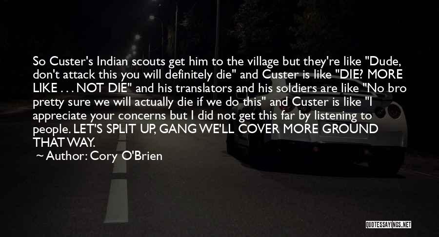 Scouts-many-marshes Quotes By Cory O'Brien