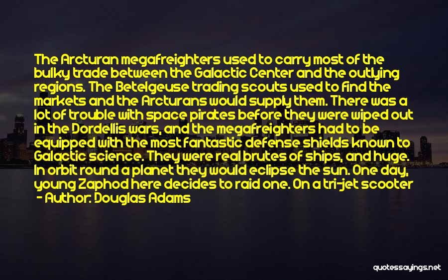 Scouts-many-marshes Quotes By Douglas Adams