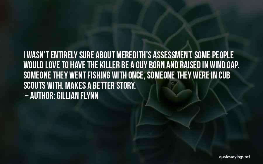 Scouts-many-marshes Quotes By Gillian Flynn