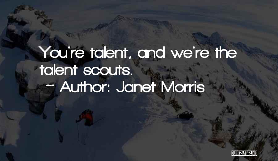 Scouts-many-marshes Quotes By Janet Morris