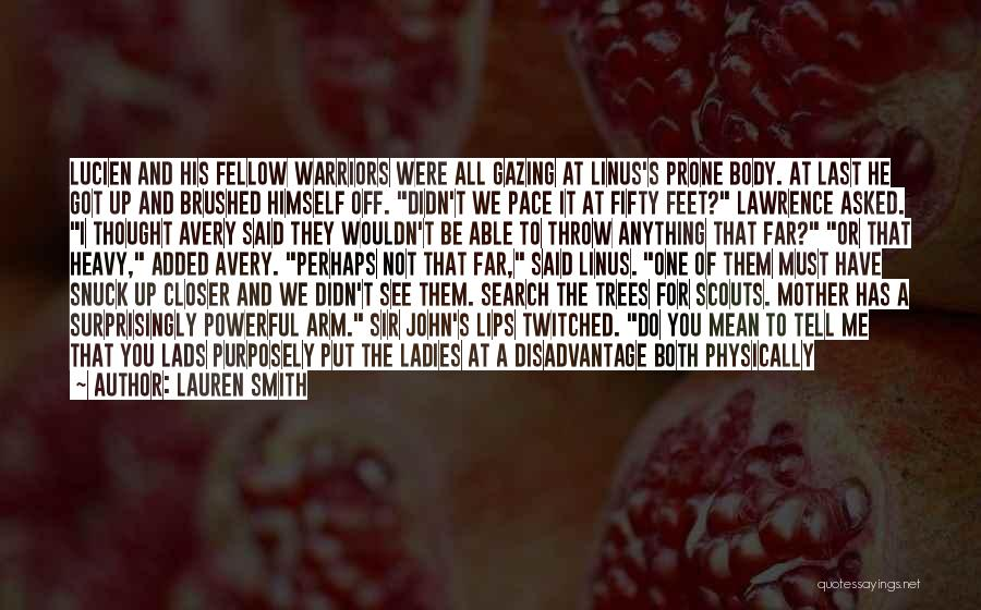 Scouts-many-marshes Quotes By Lauren Smith
