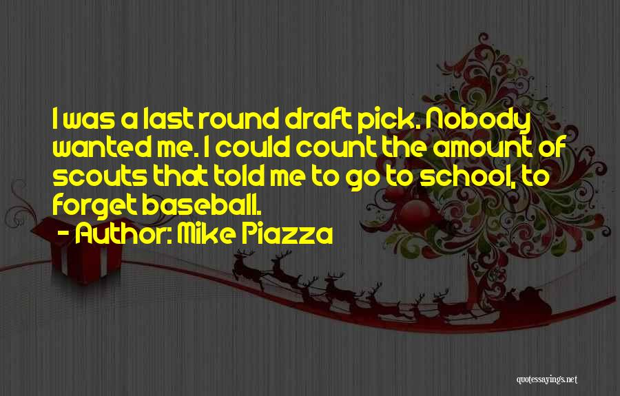 Scouts-many-marshes Quotes By Mike Piazza