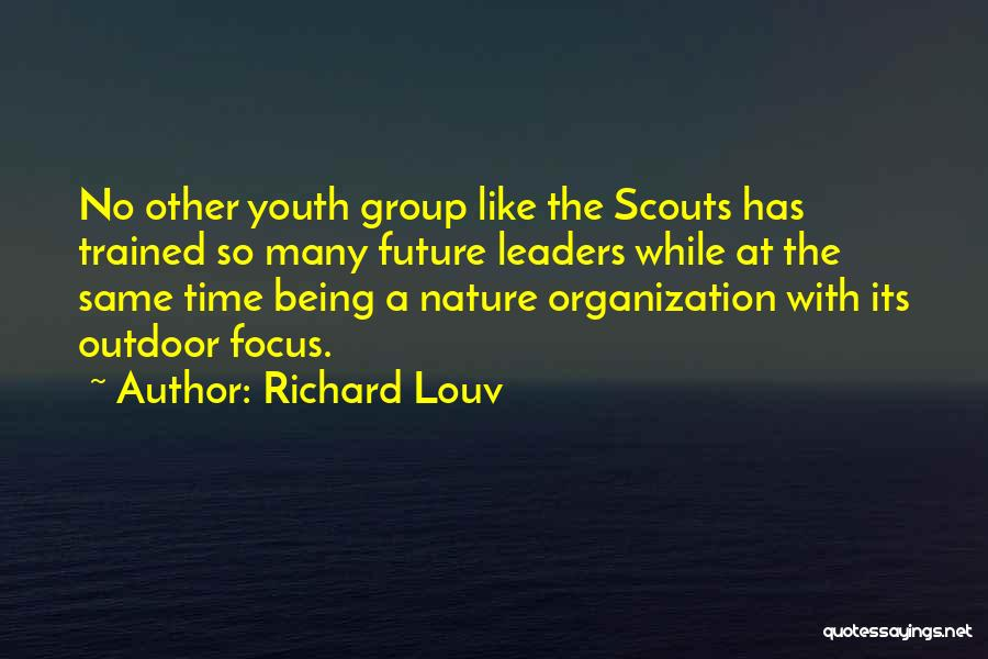 Scouts-many-marshes Quotes By Richard Louv