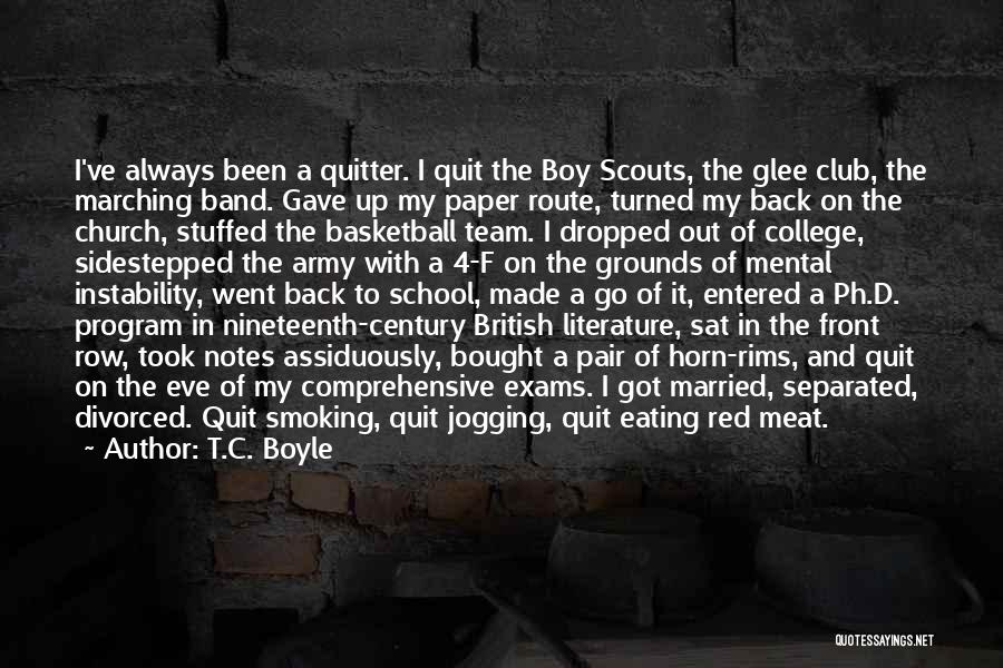Scouts-many-marshes Quotes By T.C. Boyle