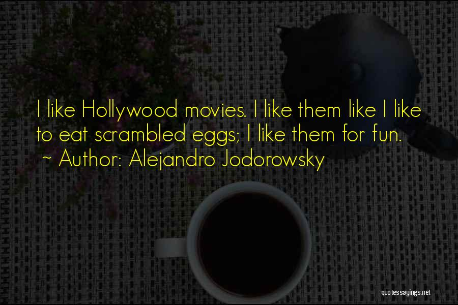Scrambled Quotes By Alejandro Jodorowsky
