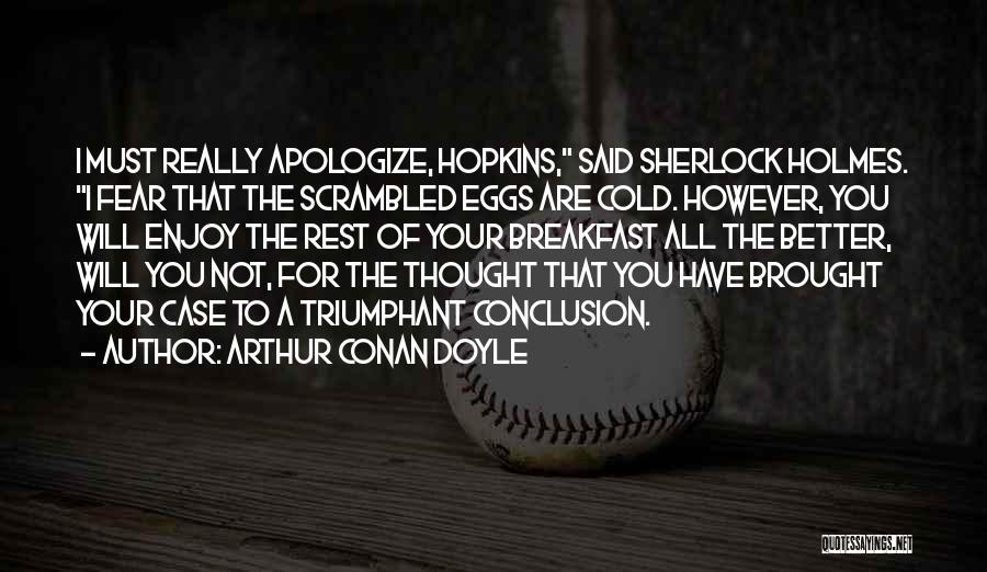 Scrambled Quotes By Arthur Conan Doyle