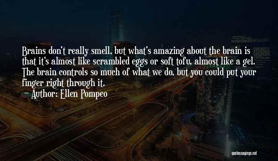 Scrambled Quotes By Ellen Pompeo