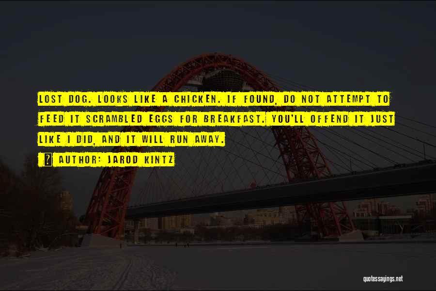 Scrambled Quotes By Jarod Kintz
