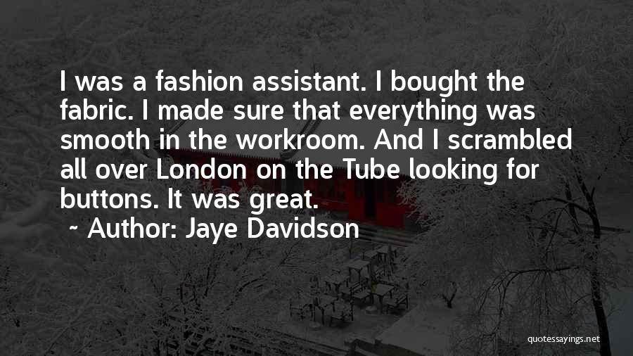 Scrambled Quotes By Jaye Davidson