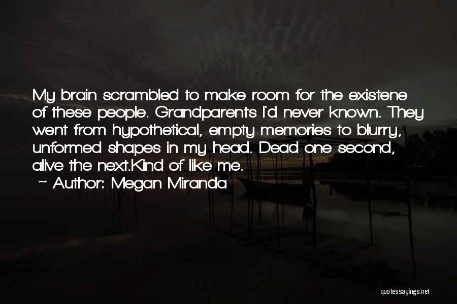 Scrambled Quotes By Megan Miranda