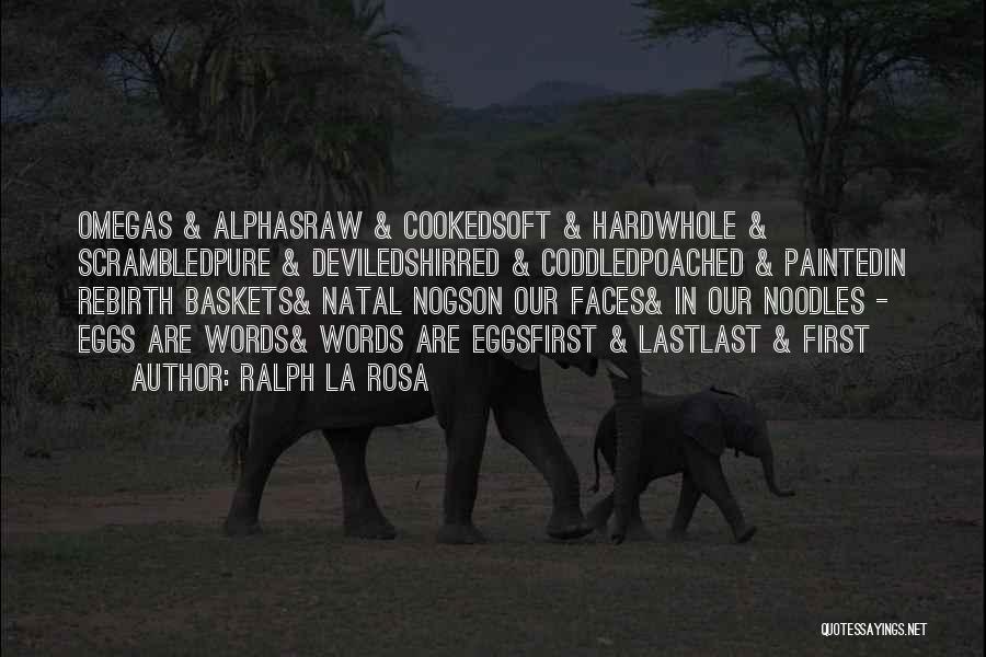 Scrambled Quotes By Ralph La Rosa
