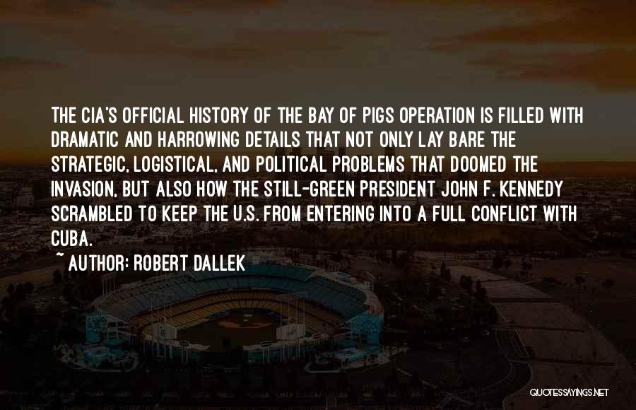 Scrambled Quotes By Robert Dallek