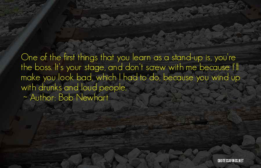 Screw Things Up Quotes By Bob Newhart