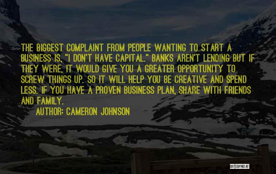 Screw Things Up Quotes By Cameron Johnson