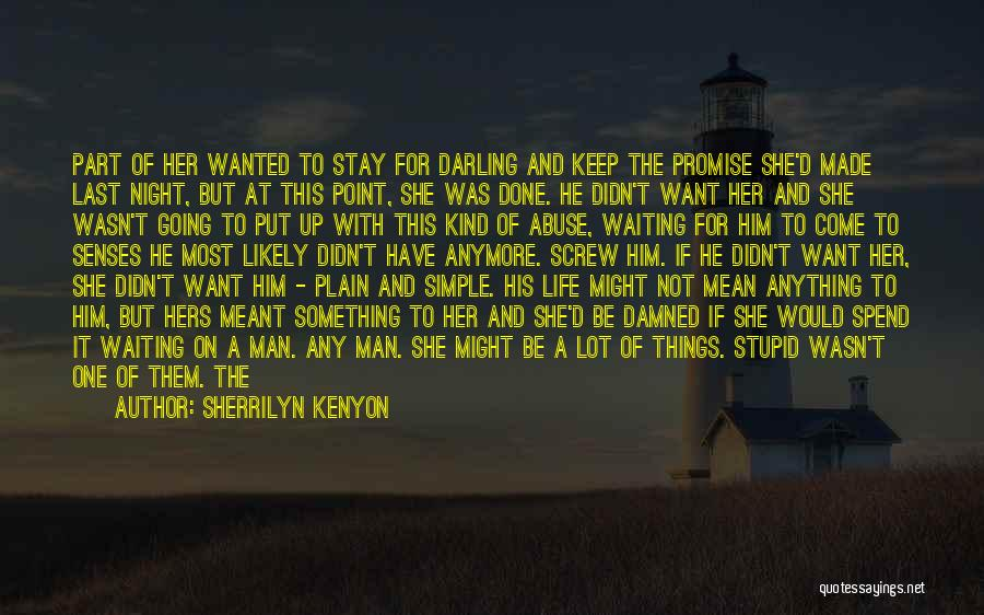 Screw Things Up Quotes By Sherrilyn Kenyon