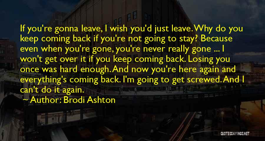 Screwed Again Quotes By Brodi Ashton