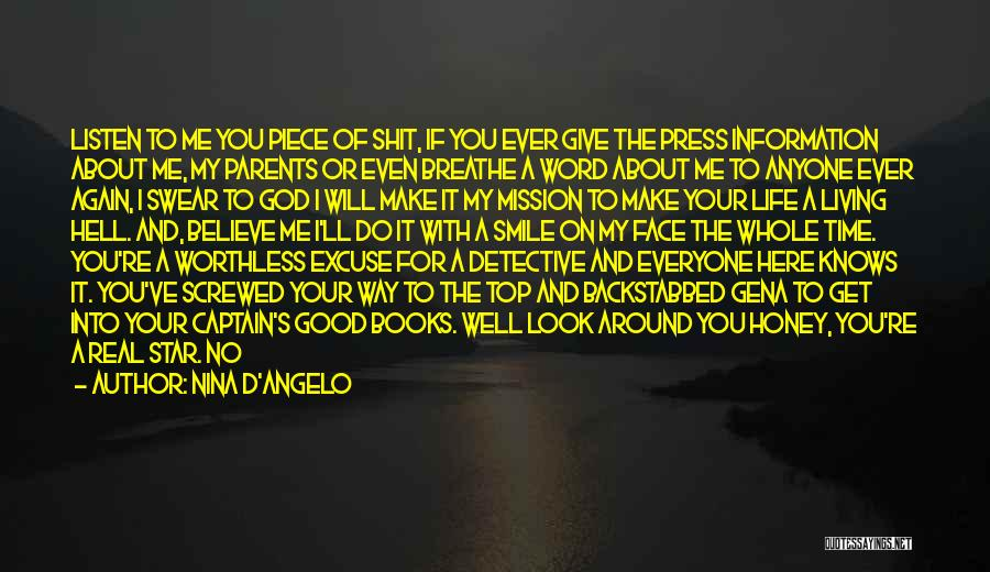 Screwed Again Quotes By Nina D'Angelo