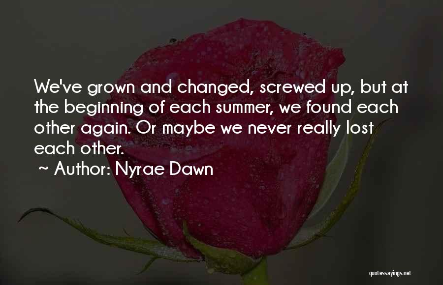 Screwed Again Quotes By Nyrae Dawn