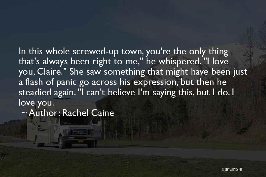 Screwed Again Quotes By Rachel Caine