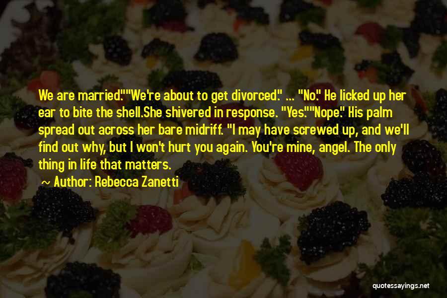 Screwed Again Quotes By Rebecca Zanetti