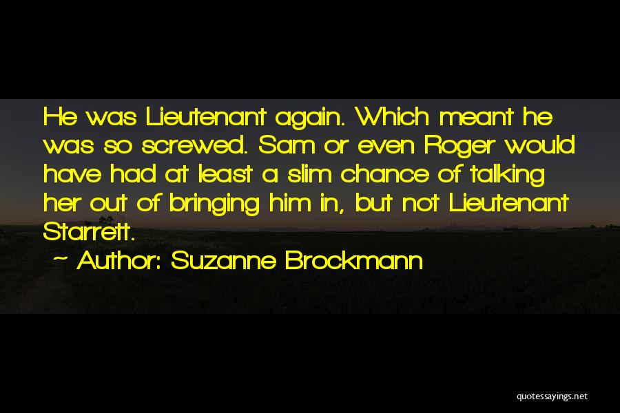 Screwed Again Quotes By Suzanne Brockmann