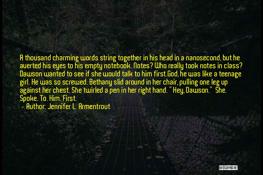 Screwed Up Head Quotes By Jennifer L. Armentrout